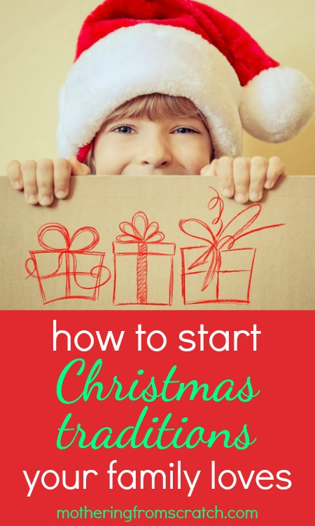 How to start christmas traditions your family loves for How did the christmas tree tradition start