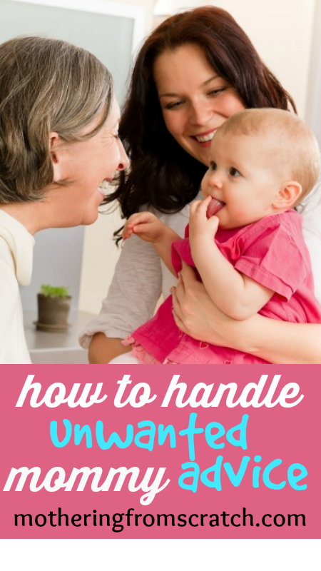 how to handle unwanted mommy advice