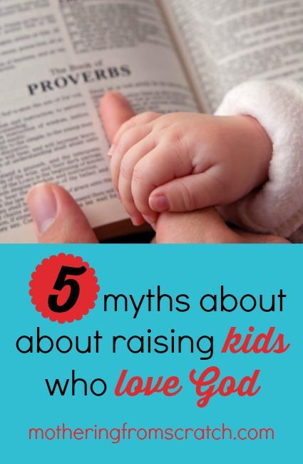 raising kids who love God